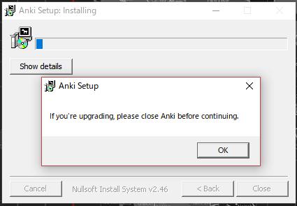 windows版ankiインストール画面。主にアップロード時のインストール用のメッセージ。ankiインストールを始める前に、すでに開いているankiを閉じてくださいとの意味。